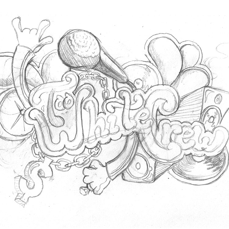 Too White Crew - Sketch