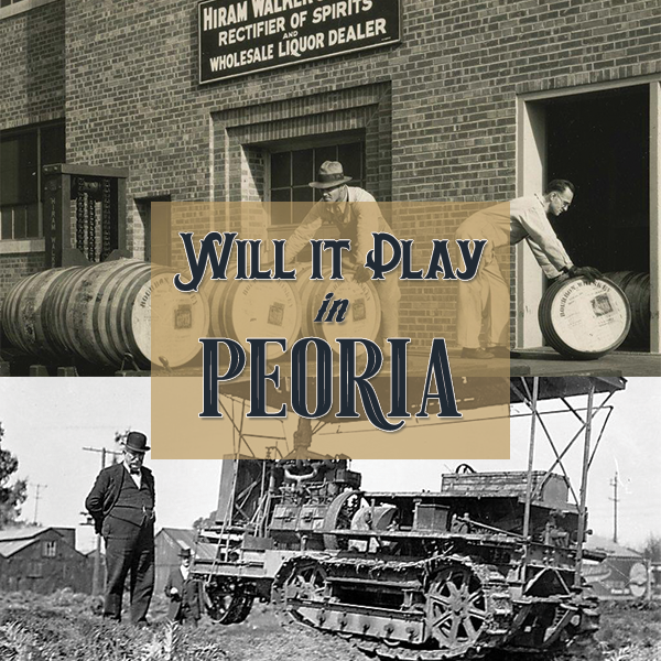 Will It Play In Peoria - Whiskey Crawler Creative